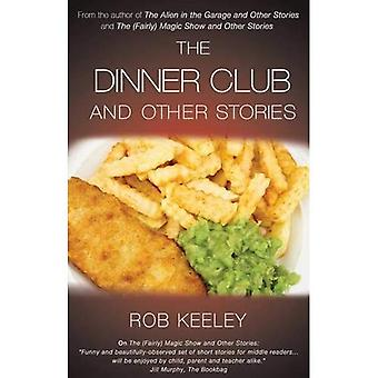 De Club diner and Other Stories