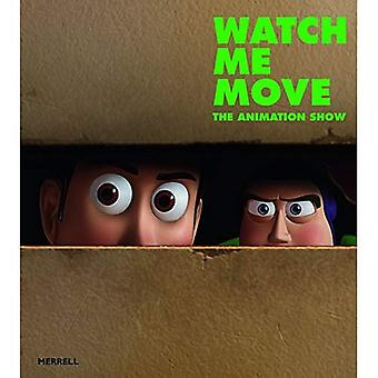 Watch Me Move: Die Animation Show