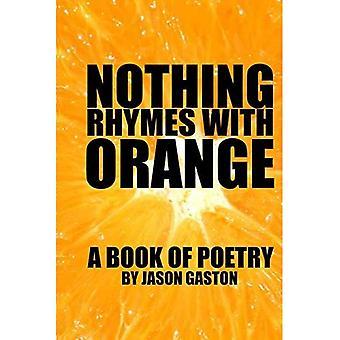 Niets rijmt met sinaasappel