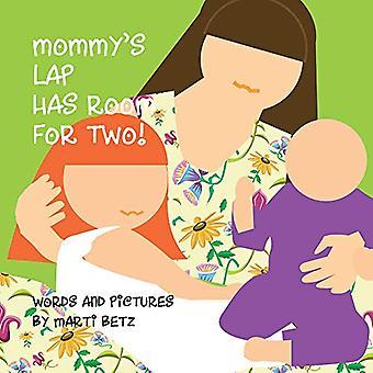 Lap ha spazio la mamma per due [scheda libro]