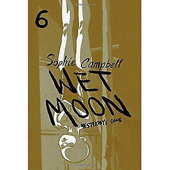 Wet Moon Vol. 6: Yesterday's Gone (Wet Moon)
