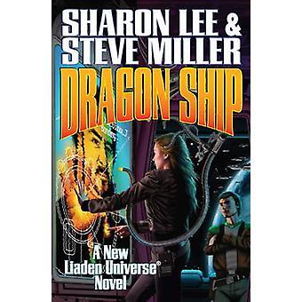 Dragon Ship by Sharon Lee - 9781451637984 Book