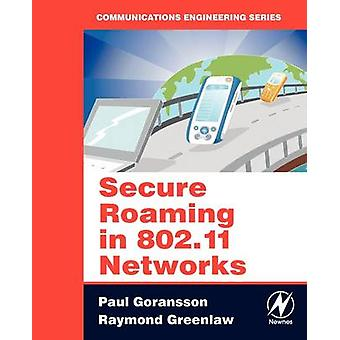 Secure Roaming in 802.11 Networks by Goransson & Paul