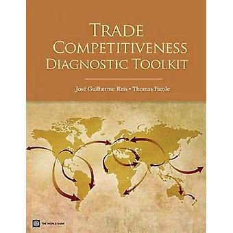 Trade Competitiveness Diagnostic Toolkit by Reis & Jose Guilherme