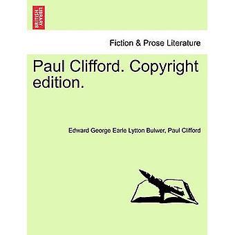Paul Clifford. Copyright edition. by Bulwer & Edward George Earle Lytton