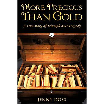 More Precious Than Gold by Doss & Jenny