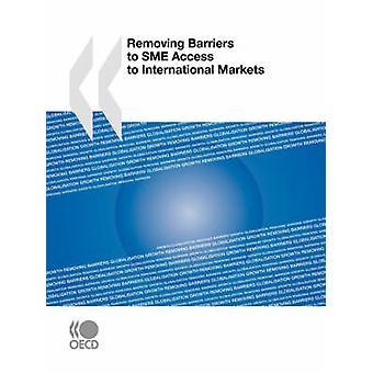 Opheffing van belemmeringen voor de toegang van het MKB tot de internationale markten door OESO Publishing