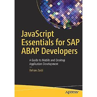 JavaScript Essentials for SAP ABAP Developers - A Guide to Mobile and