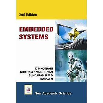 Embedded Systems (2nd Revised edition) by D. P. Kothari - Shriram K.