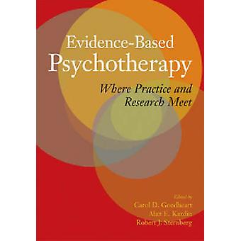 Evidence-Based Psychotherapy - Where Practice and Research Meet by Car