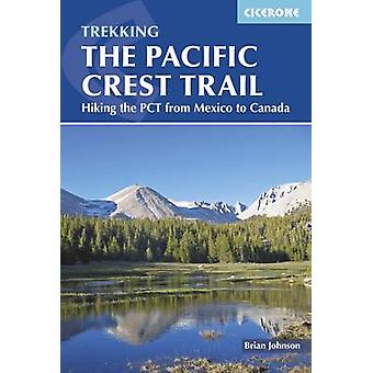 Pacific Crest Trail by Brian Johnson