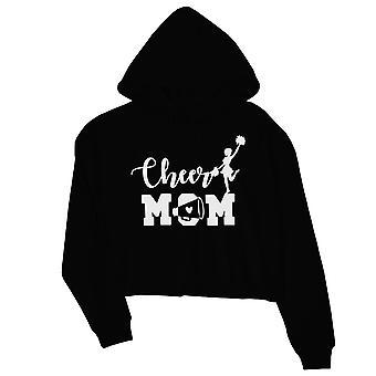 Cheer mamma Donne Nero Crop Hoodie Migliore Madre's Giorno Regalo Inverno