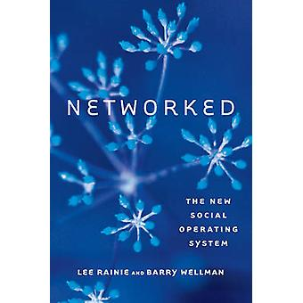 Networked by Rainie & Lee Director & Pew Internet & American Life Project & Pew Research CenterWellman & Barry S.D. Clark Professor of Sociology & University of Toronto