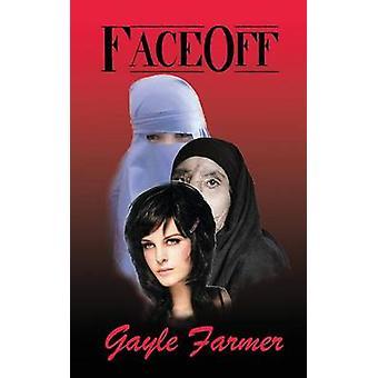 FaceOff tekijä Farmer & Gayle