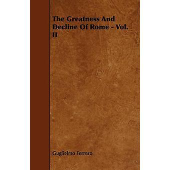 The Greatness And Decline Of Rome  Vol. II by Ferrero & Guglielmo