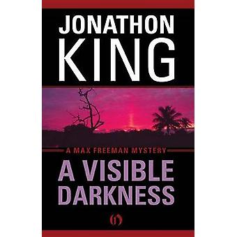 A Visible Darkness by King & Jonathon