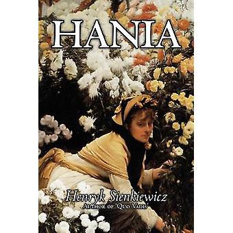 Hania by Henryk Sienkiewicz kirjallisuus klassikoita, Sienkiewicz & Henryk