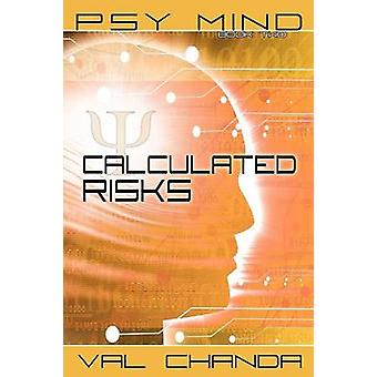 Psy Mind Calculated Risks Book Two by Chanda & Val