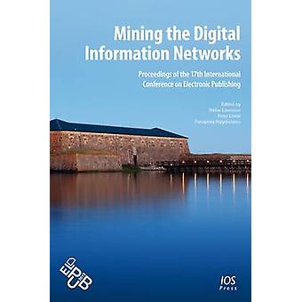 Mining the Digital Information Networks by Lavesson & Niklas