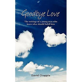 Goodbye Love by Chapple & David
