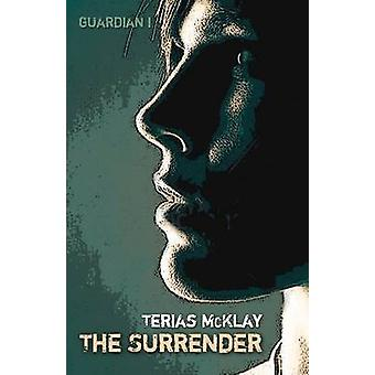 The Surrender by McKlay & Terias