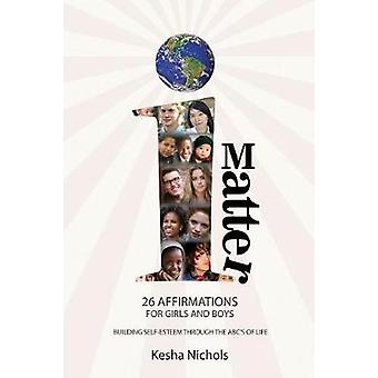 iMatter 26 Affirmations for Boys and Girls by Nichols & Kesha