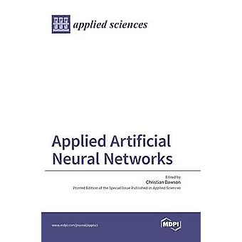 Applied Artificial Neural Network by Dawson & Christian