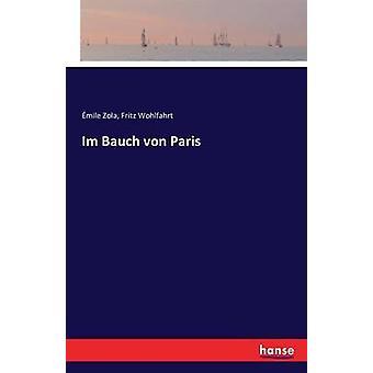 Im Bauch von Paris by Zola & mile