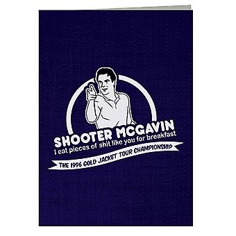 Happy Gilmore Shooter McGavin Breakfast Quote Greeting Card