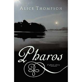 Pharos by Thompson & Alice