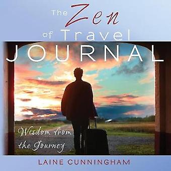 The Zen of Travel Journal Large journal lined 8.5x8.5 by Cunningham & Laine