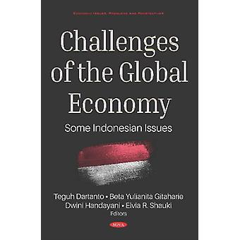 Challenges of the Global Economy  Some Indonesian Issues by Edited by Beta Yulianita Gitaharie