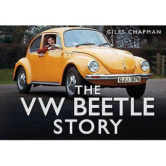 The VW Beetle Story by Giles Chapman - 9780752484600 Book