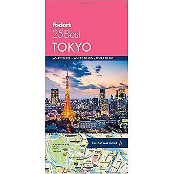 Fodor's Tokyo 25 Best by Fodor's Tokyo 25 Best - 9781640970977 Book