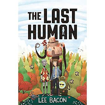 The Last Human by Lee Bacon - 9781848128248 Book