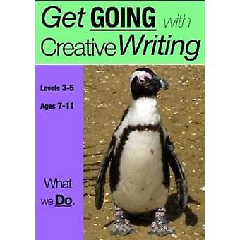 What We Do - Get Going With Creative Writing by Sally Jones - 97819077