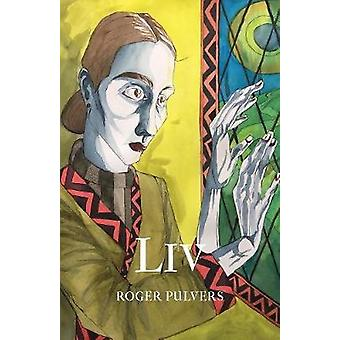 LIV by Roger Pulvers - 9781911221272 Book