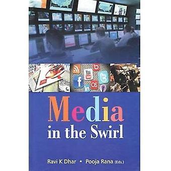 Media in the Swirl by Ravi K. Dhar - 9788182746534 Book