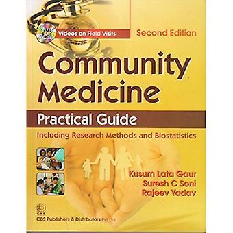 Community Medicine - Practical Guide by K.L. Gaur - 9789385915970 Book