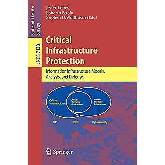 Critical  Infrastructure Protection - Advances in Critical Infrastruct