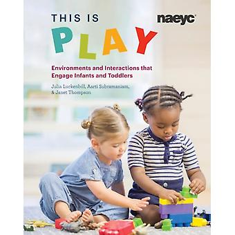 This is Play by Luckenbill & JuliaSubramaniam & AartiThompson & Janet