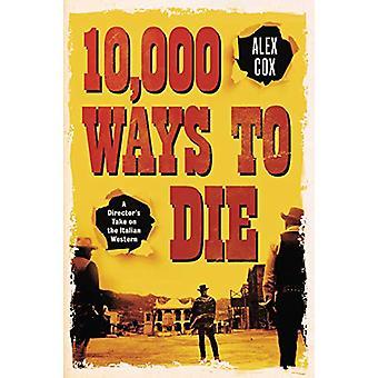 10 -000 Ways To Die by Alex Cox - 9780857303387 Book