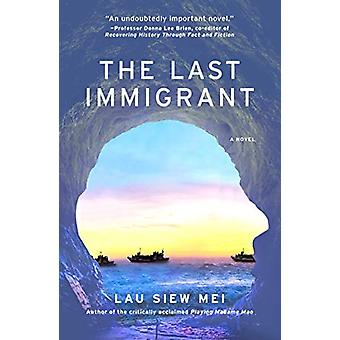 The Last Immigrant by Lau Siew Mei - 9781912098736 Book