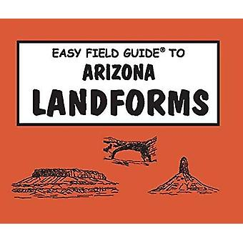 Easy Field Guide Arizona Landforms by Wayne Ranney - 9780935810813 Bo