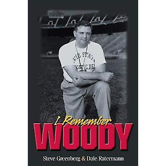 I Remember Woody by Steve Greenberg - 9781572436749 Book