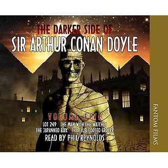 The Darker Side of Sir Arthur Conan Doyle by Doyle & Sir Arthur Conan
