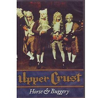 Upper Crust - Horse & Buggery [DVD] USA import