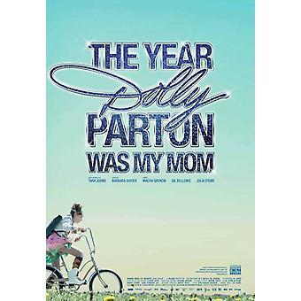 Das Jahr Dolly Parton war meine Mom Movie Poster (11 x 17)