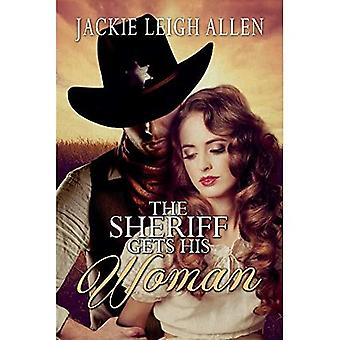 The Sheriff Gets His Woman