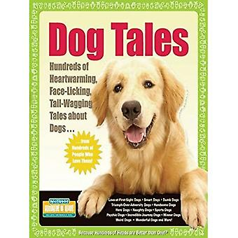Dog Tales: Hundreds of Great Stories About Mans Best Friend